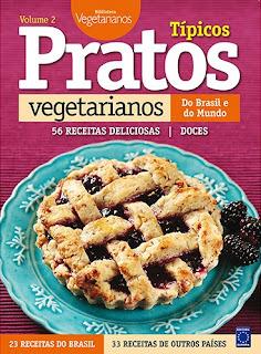 Pratos Típicos Vegetarianos do Brasil e do Mundo - Volume 2
