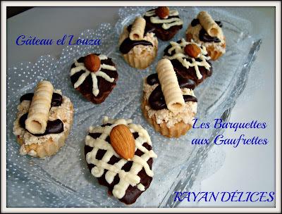 Gâteau el Louza et Les Barquettes aux  Gaufrettes