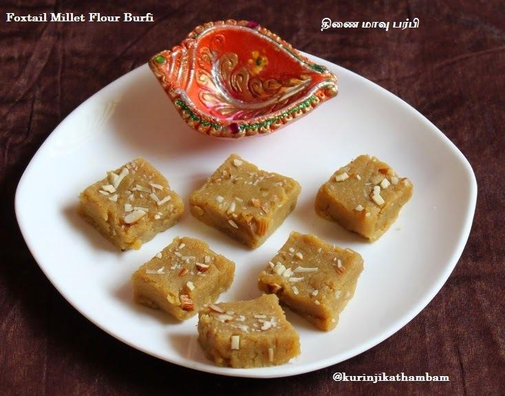 Foxtail Millet Flour Burfi / Thinai Maavu Burfi | Foxtail Millet / Thinai Recipes