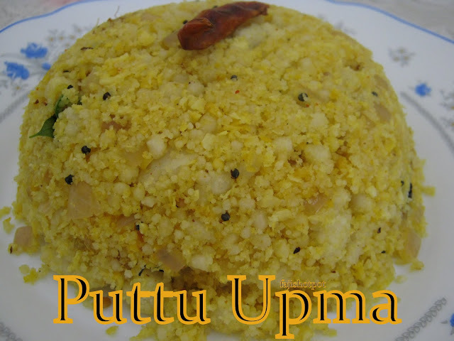 Puttu Upma And Some Awards!!!!!!!!