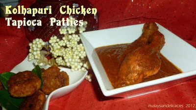 Kolhapuri Chicken/Tapioca Patties