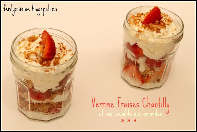 Verrine Fraises Chantilly et son Crumble aux Amandes