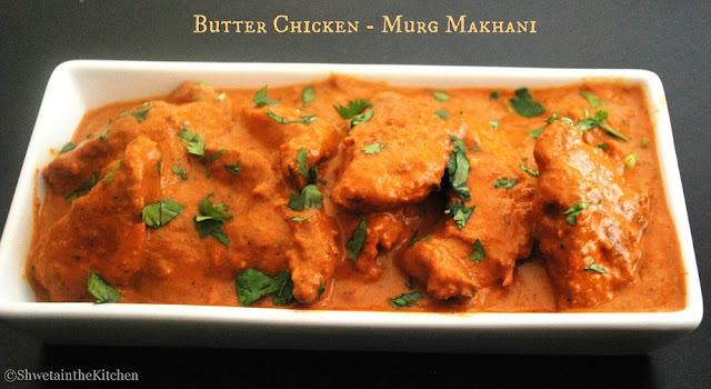 Butter Chicken - Murg Makhani - Chicken Makhani