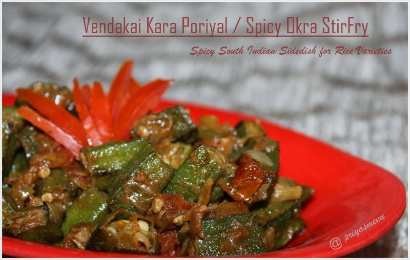 Spicy Okra Stir Fry / Vendakai Kara Poriyal