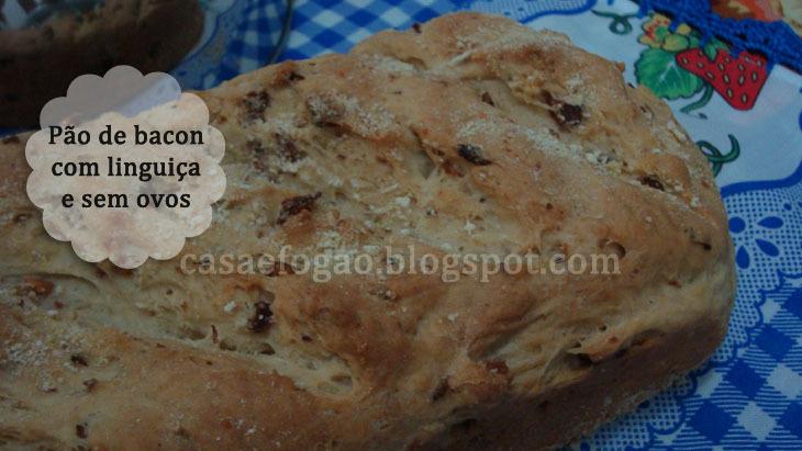 Pão de Bacon e Linguiça e sem Ovos