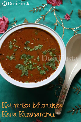 Kathirika Murukka Kara Kuzhambu/ Brinjal Drumstick gravy (Come on - Lets Cook Buddies) Entry 62