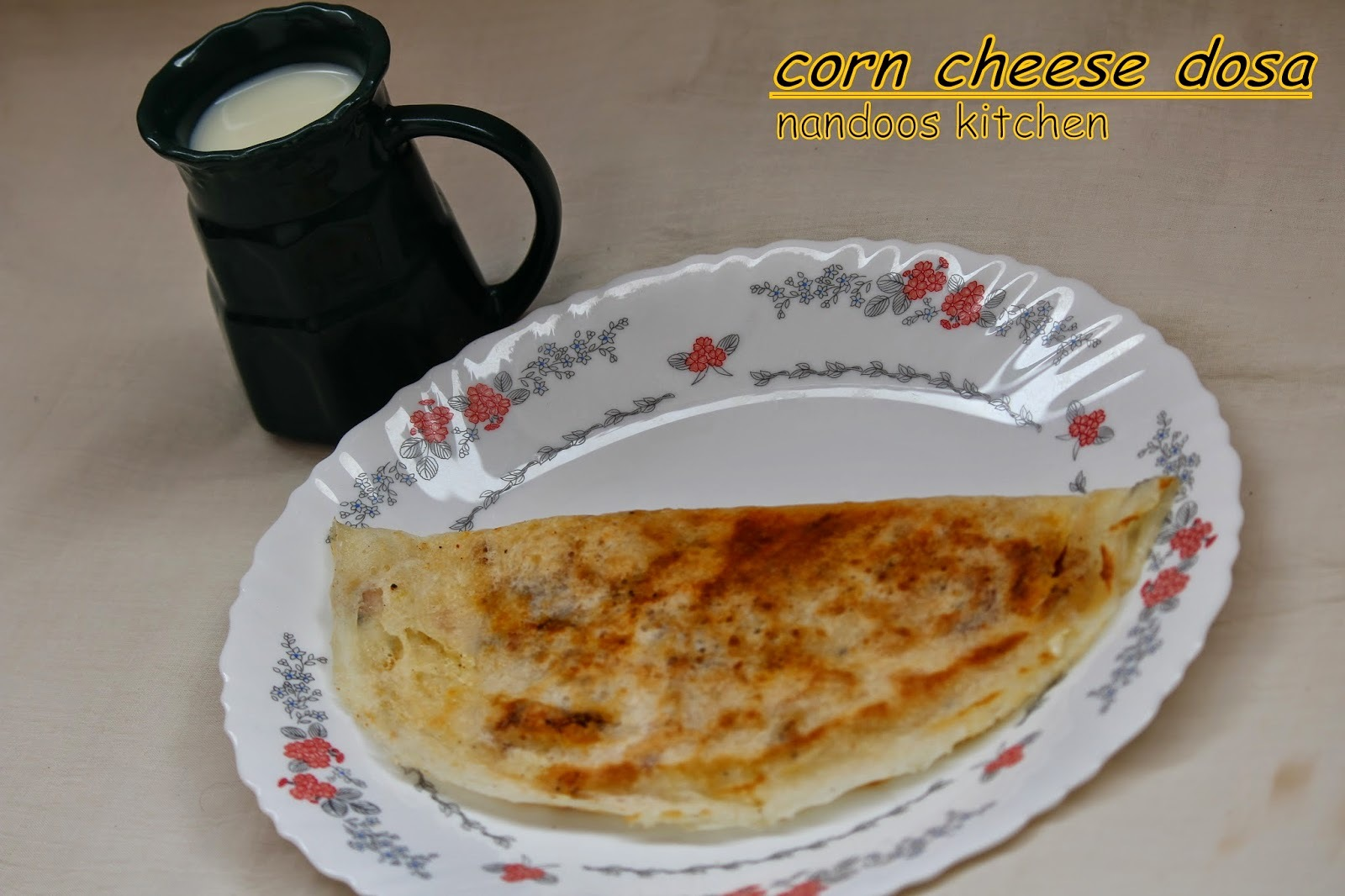 Corn carrot and cheese dosa / cheese dosa