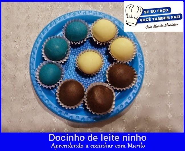 """Docinho de leite Ninho, com Murilo Monteiro """"Se eu faço, você também faz"""""""