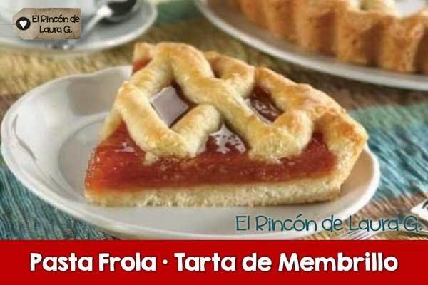 Receta de Pasta Frola • Tarta de Membrillo