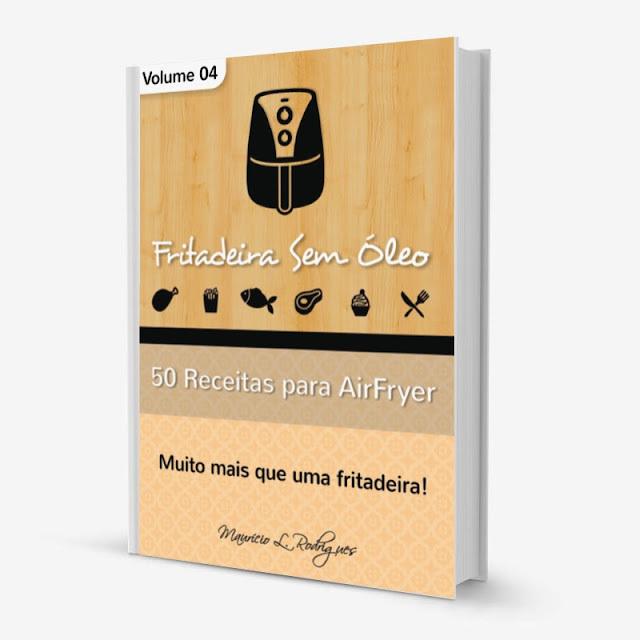 Lançamento! Vol. 04 Livro Fritadeira Sem Óleo