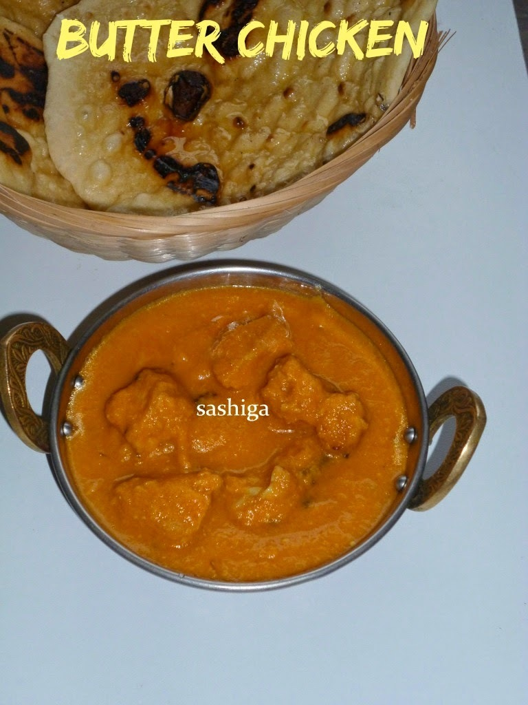 பட்டர் சிக்கன் /Butter Chicken | Side Dish For Naan OR Roti