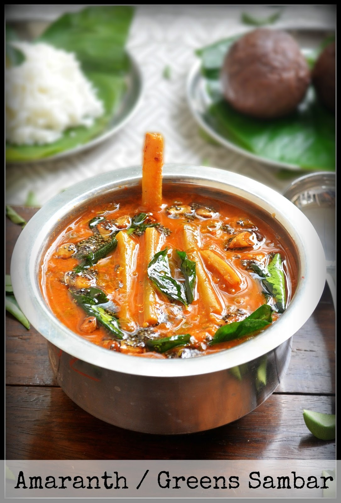 GREEN LEAVES (AMARANTH) SAMBAR /SOPPINA HULI(SAMBAR)/KEERAI SAMBAR