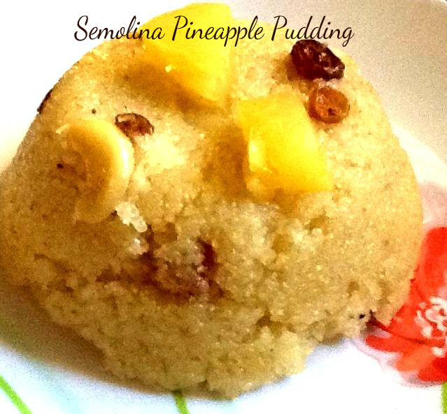 Semolina Pineapple pudding ( Pine apple kesari,sajjige)