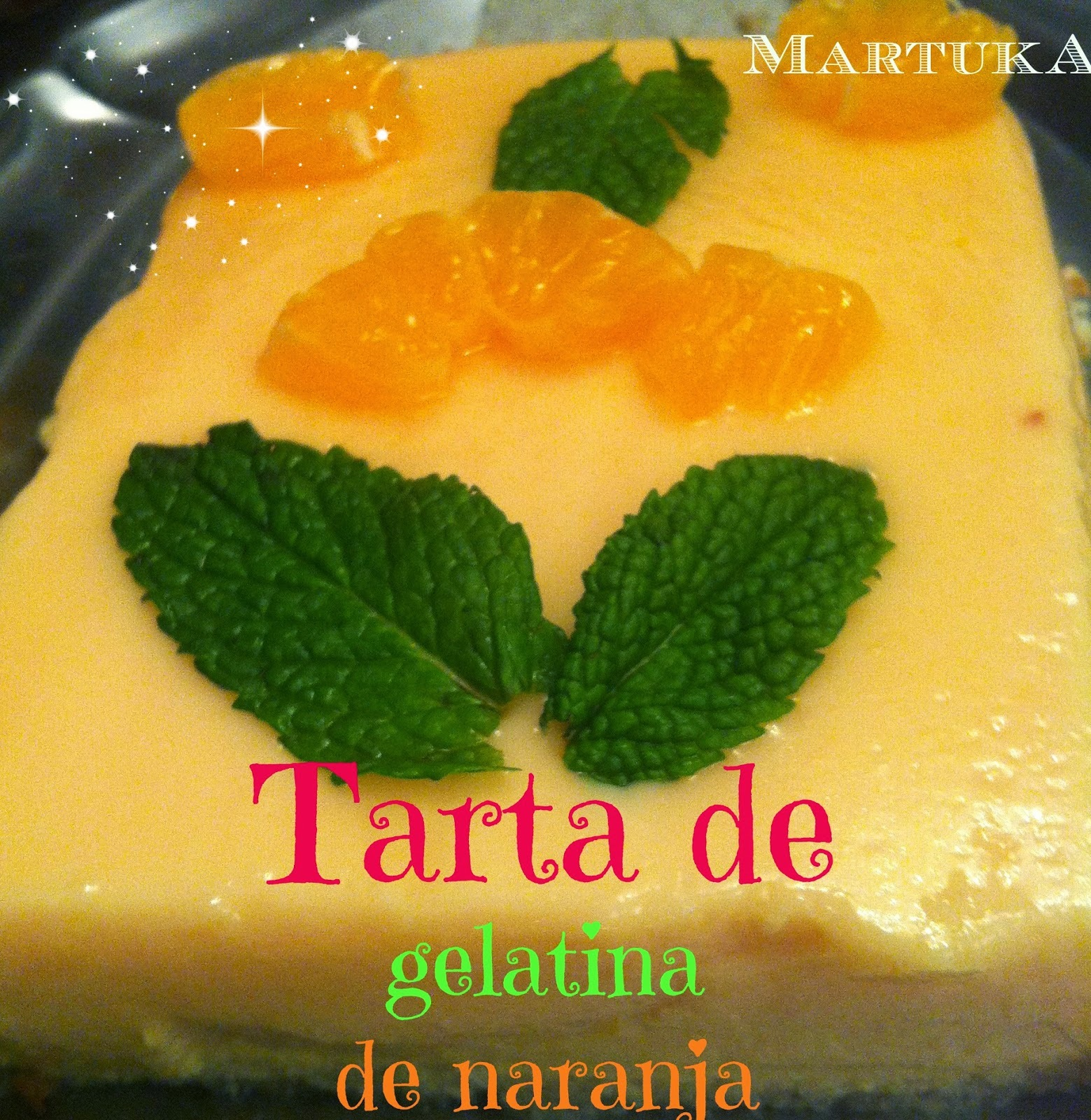 Tarta De Gelatina De Naranja (La Exculpatoria)