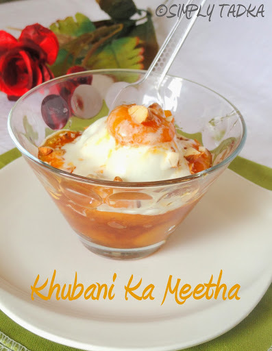 Khubani Ka Meetha or Qubani ka Meetha| Apricot Recipes