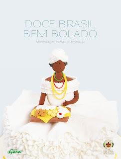"""""""Doce Brasil Bem Bolado"""""""