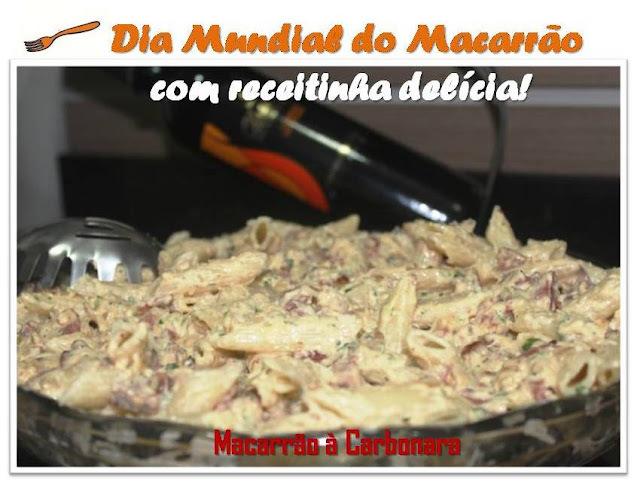 Dia Mundial do Macarrão + receitinha delícia