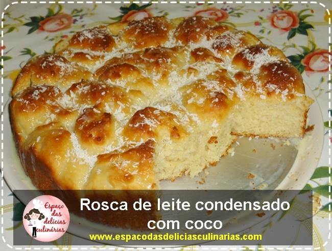 Rosca de leite condensado com coco (receita em vídeo)