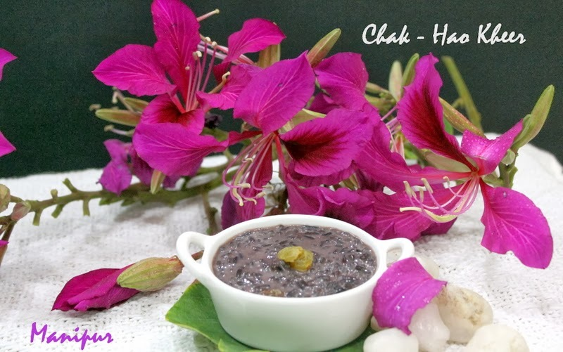 Chak - Hao Kheer  -  Manipur Special