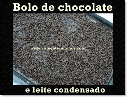 Bolo de chocolate e leite condensado