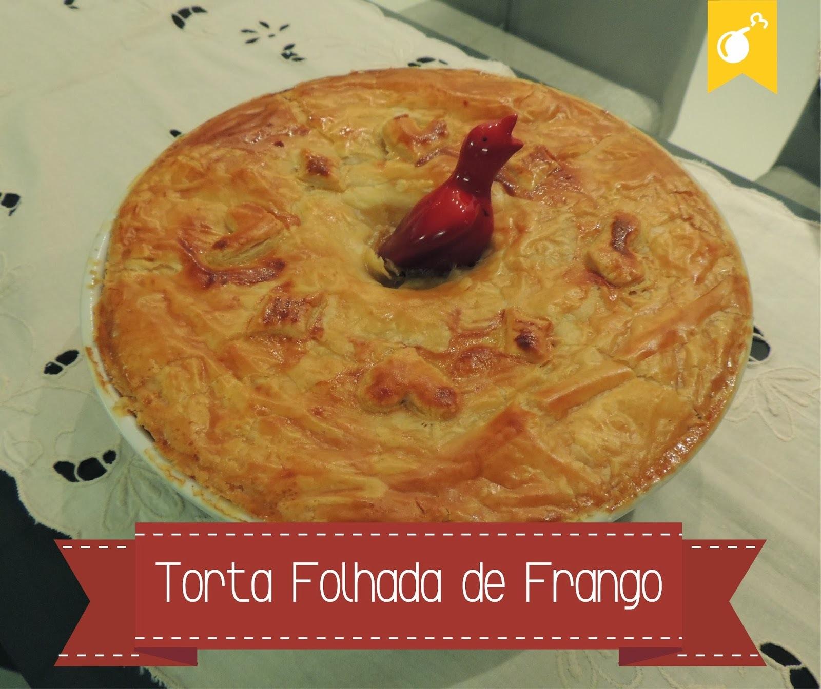 Torta Folhada de Frango