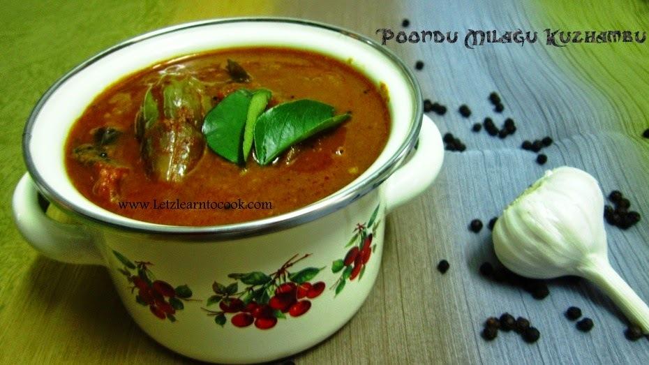 Garlic Pepper Tamarind Curry/Poondu Milagu Kuzhambu