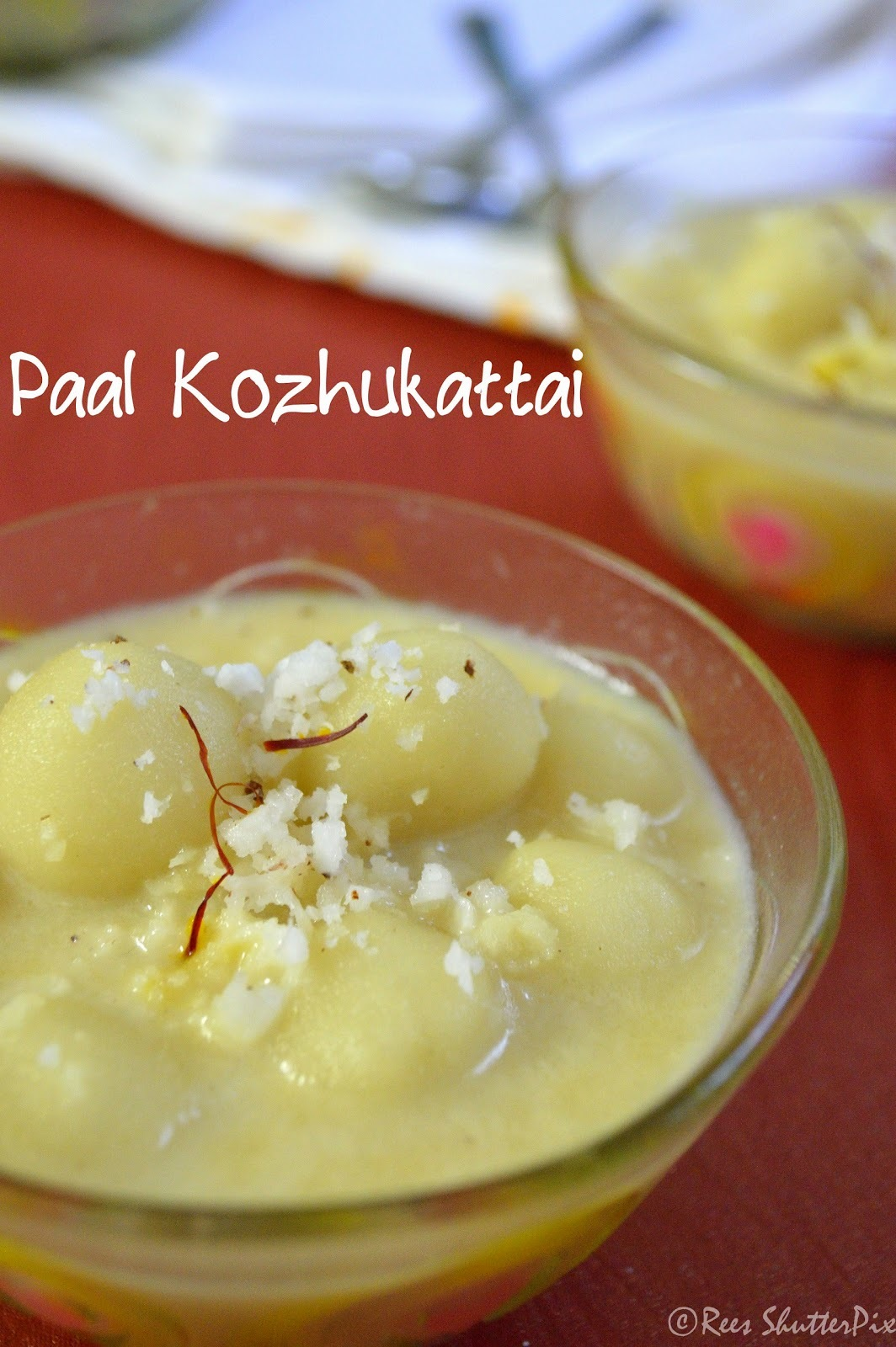 Paal Kozhukattai - A Guest Post by Ree Kasirajh