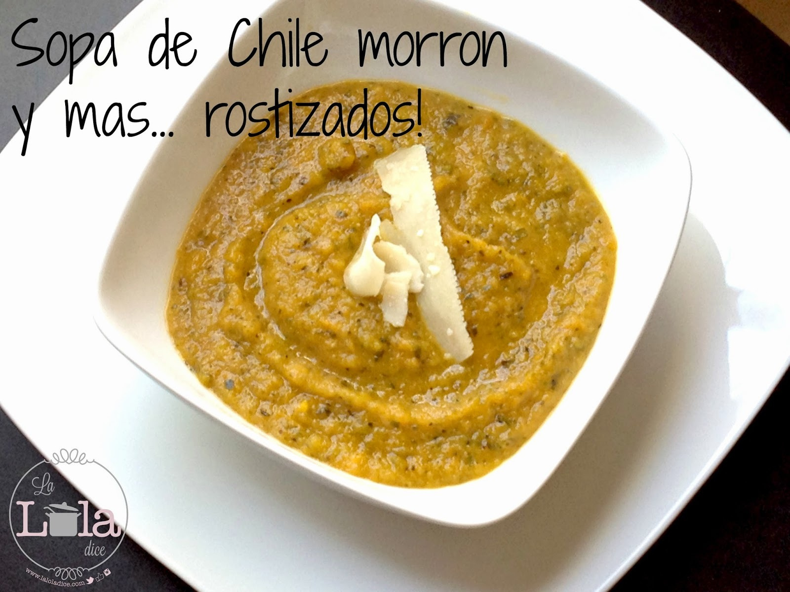 Sopa de Chile morrón y más, rostizado