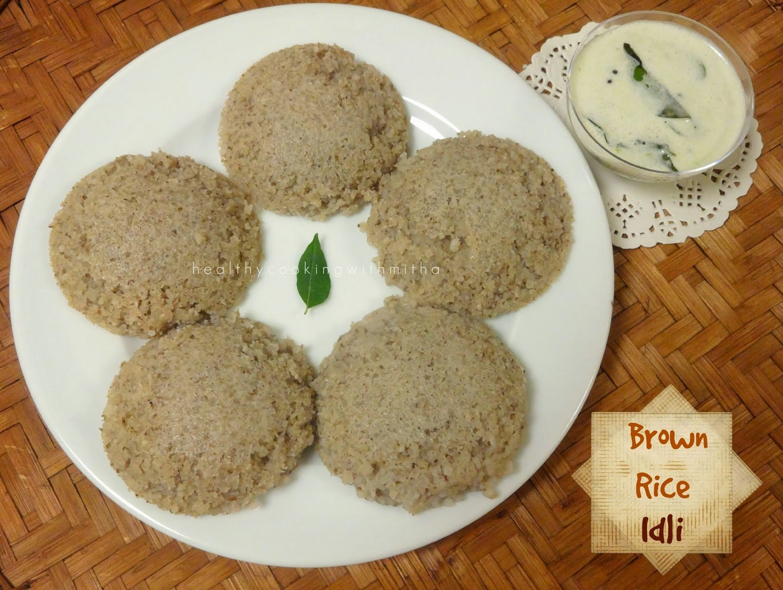 Brown Rice Idli | Healthy and Soft Idlis