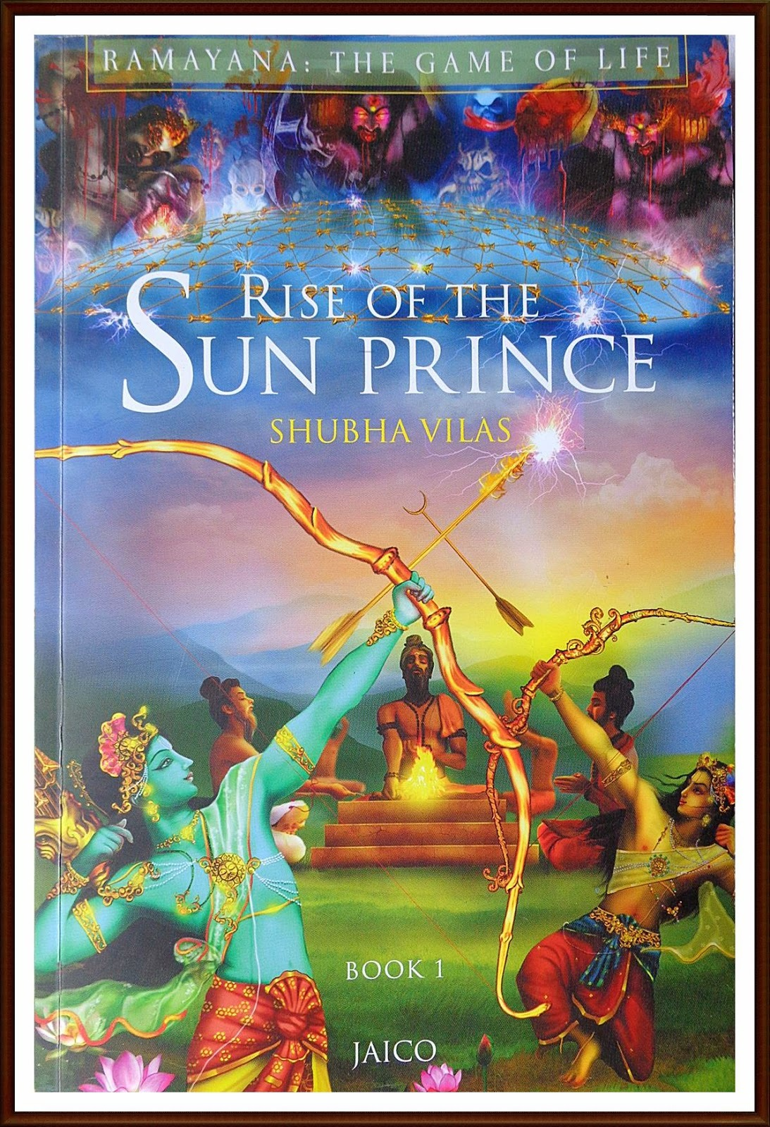 Ramayana - The Game of Life : Rise of the Sun Prince (Book 1) - Review