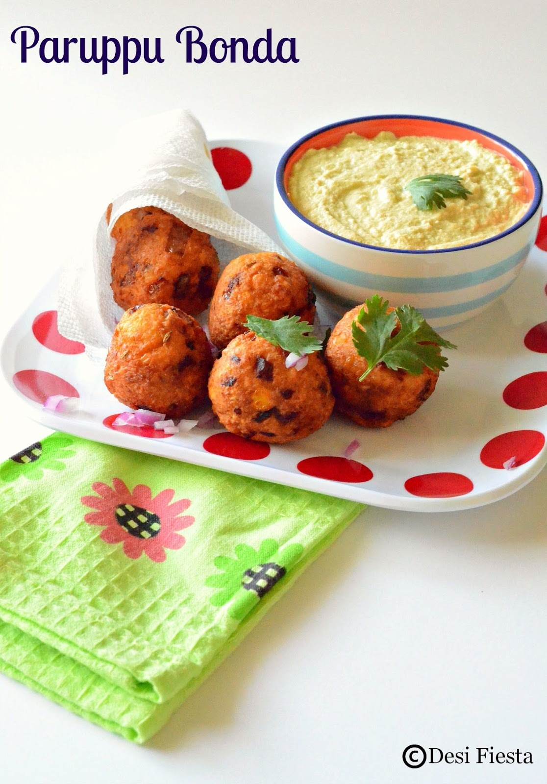 Paruppu Bonda with Getti Chutney