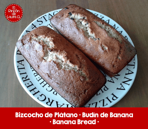 Bizcocho de Plátano, Budín de Banana o Banana Bread