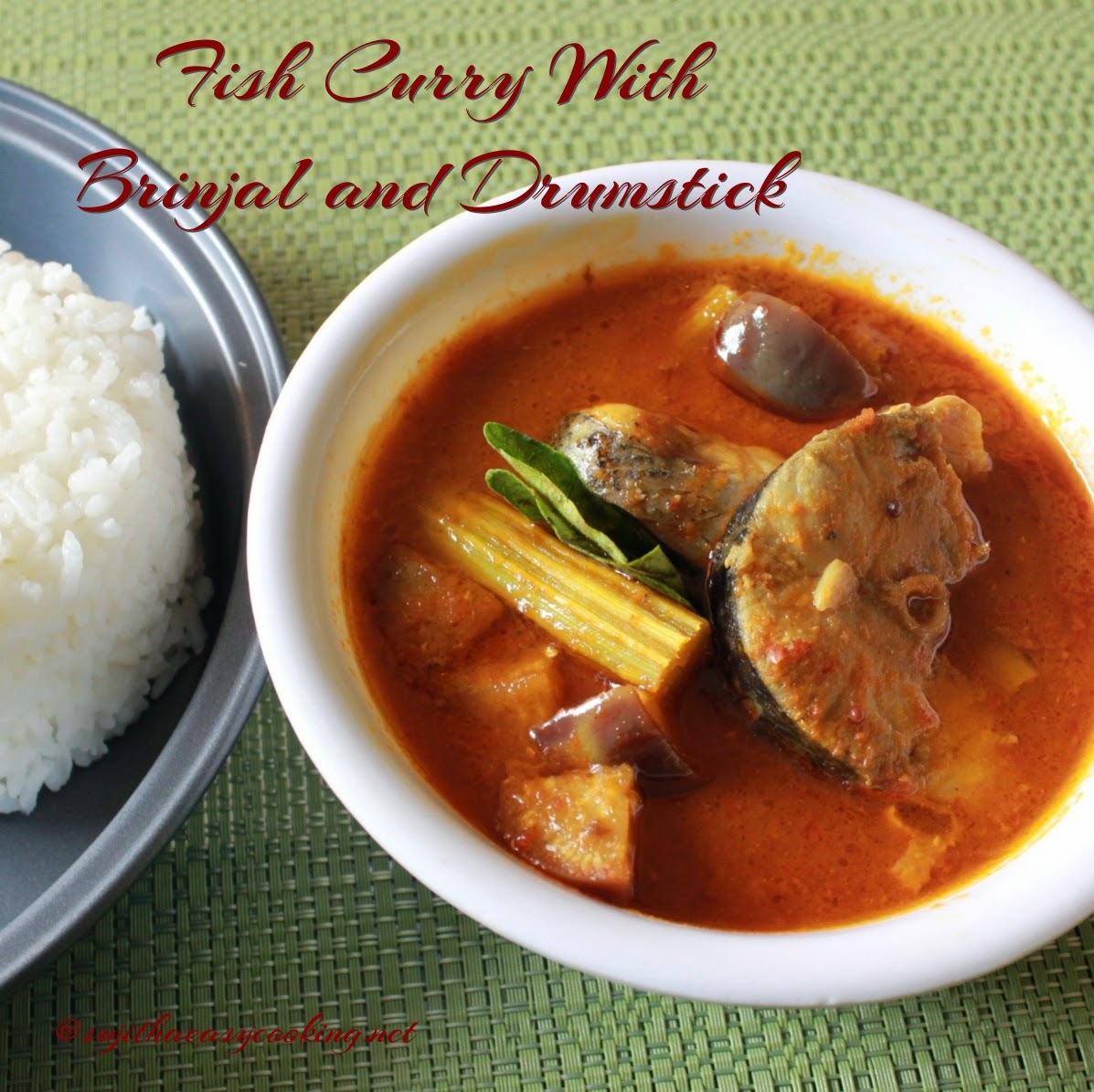 Fish Curry With Brinjal and Drumstick