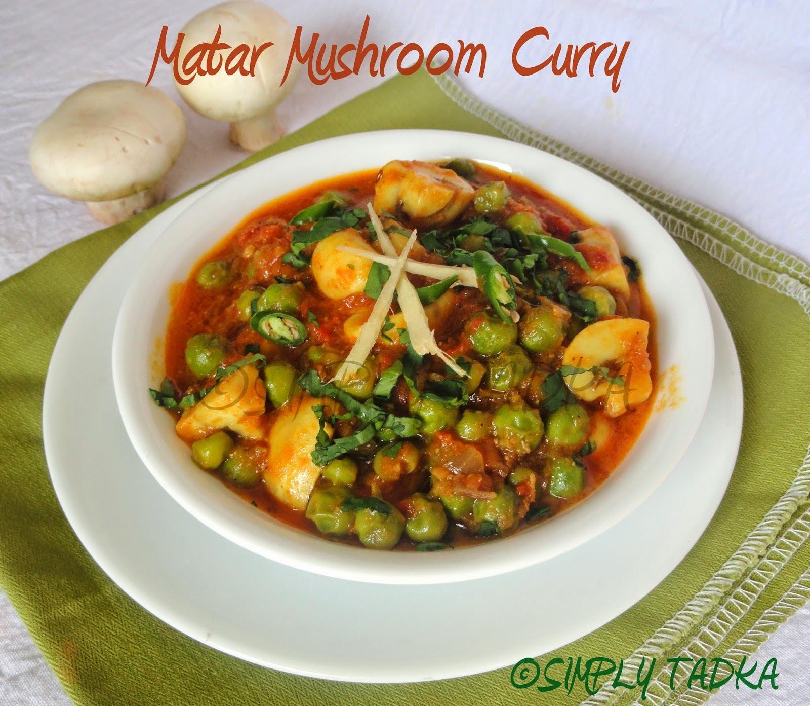 Matar Mushroom Curry| Punjabi Cuisines| Mushroom Recipes