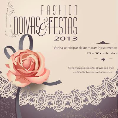 Atualização: Exposição Fashion Noivas & Festas e Toda a Programação!!