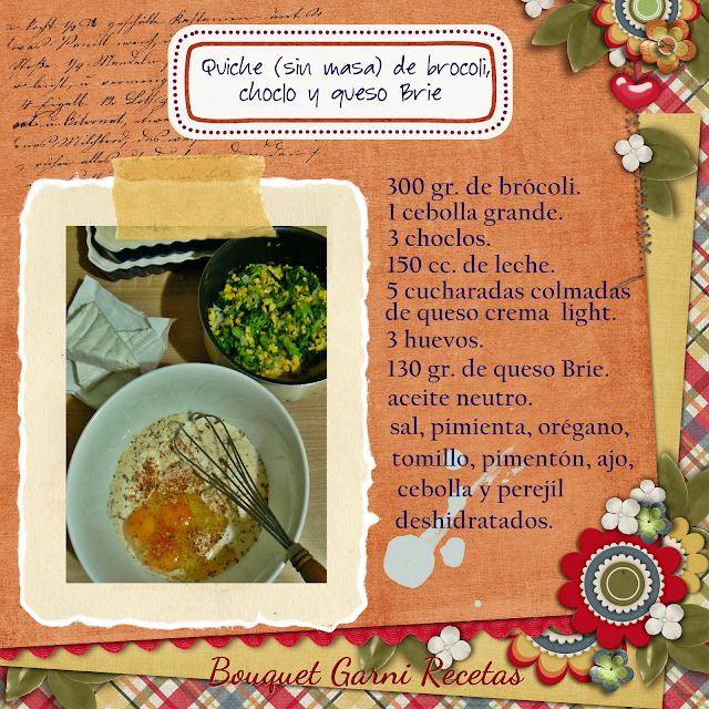 Quiche (sin masa) de brócoli, choclo y queso Brie