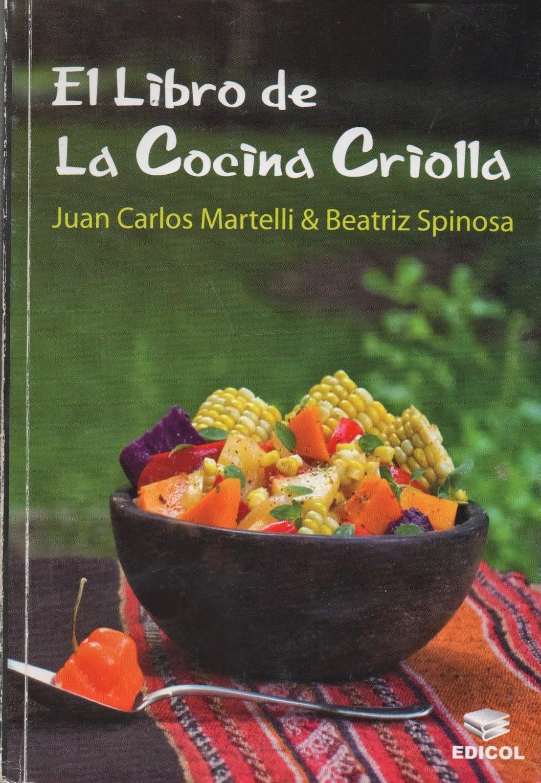 Martelli y Spinosa. El libro de la cocina criolla
