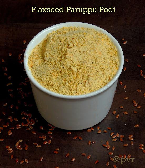 Flaxseed Paruppu Podi/Flaxseed Lentils Spice Powder
