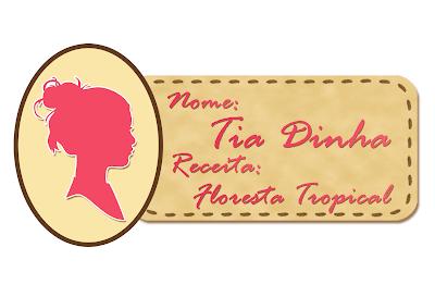 Doces Chefs: Floresta Tropical da Tia Dinha