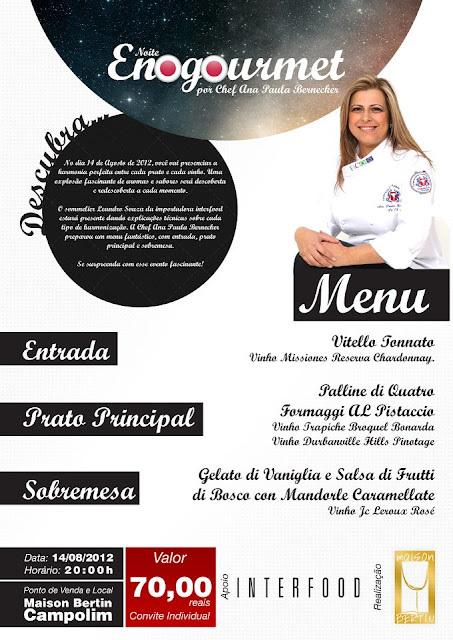 Noite Enogourmet por Chef Ana Paula Bernecker - Macarrão Palline no Prato Principal 14.08.2012 às 20h