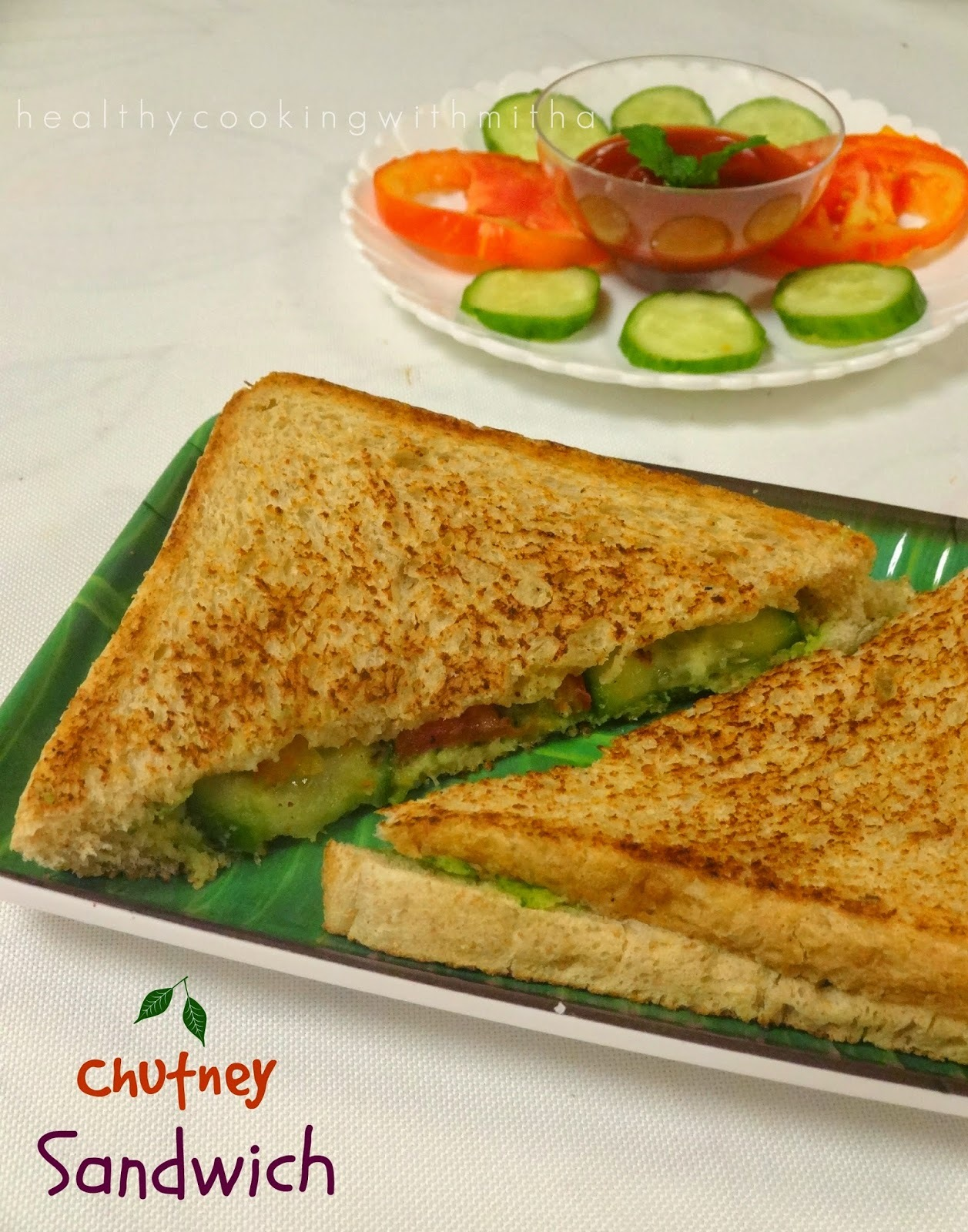 Chutney Sandwich | A Dedication to Amma