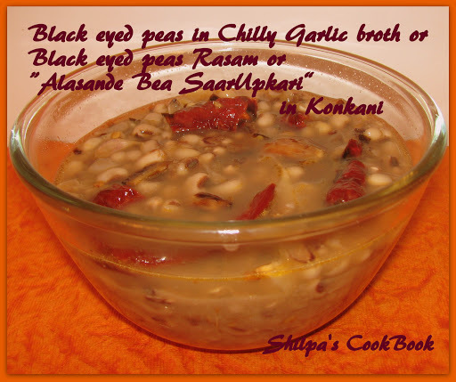 "Black eyed peas in Chilly Garlic broth or ""Alasande Bea Saarupkari"" in Konkani"