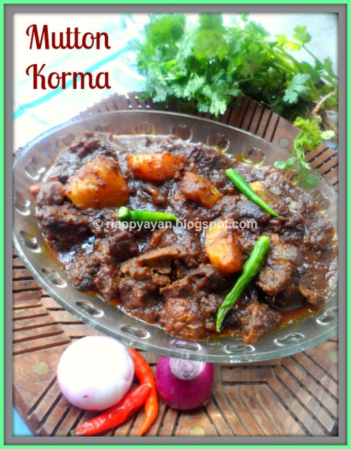 Mutton Korma ~ A spicy and Juicy Goat Meat Curry