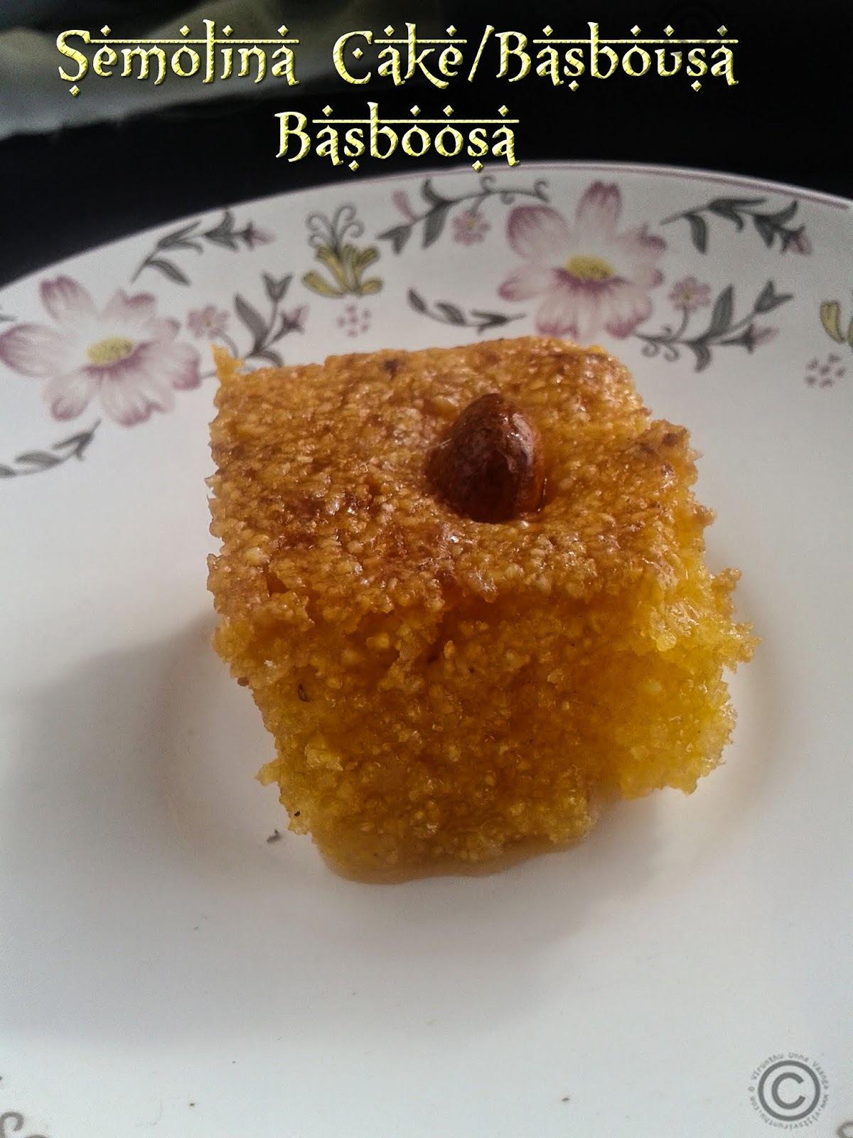 EGGLESS SEMOLINA CAKE I BASBOUSA I BASBOOSA I ARABIC DESSERT