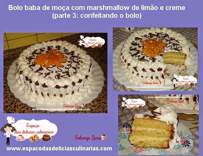 Bolo baba de moça com marshmallow de limão e creme (parte 3: confeitando o bolo)