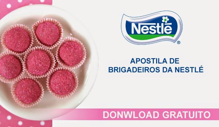 [DOWNLOAD GRATUITO] Apostila de Brigadeiros Nestlé