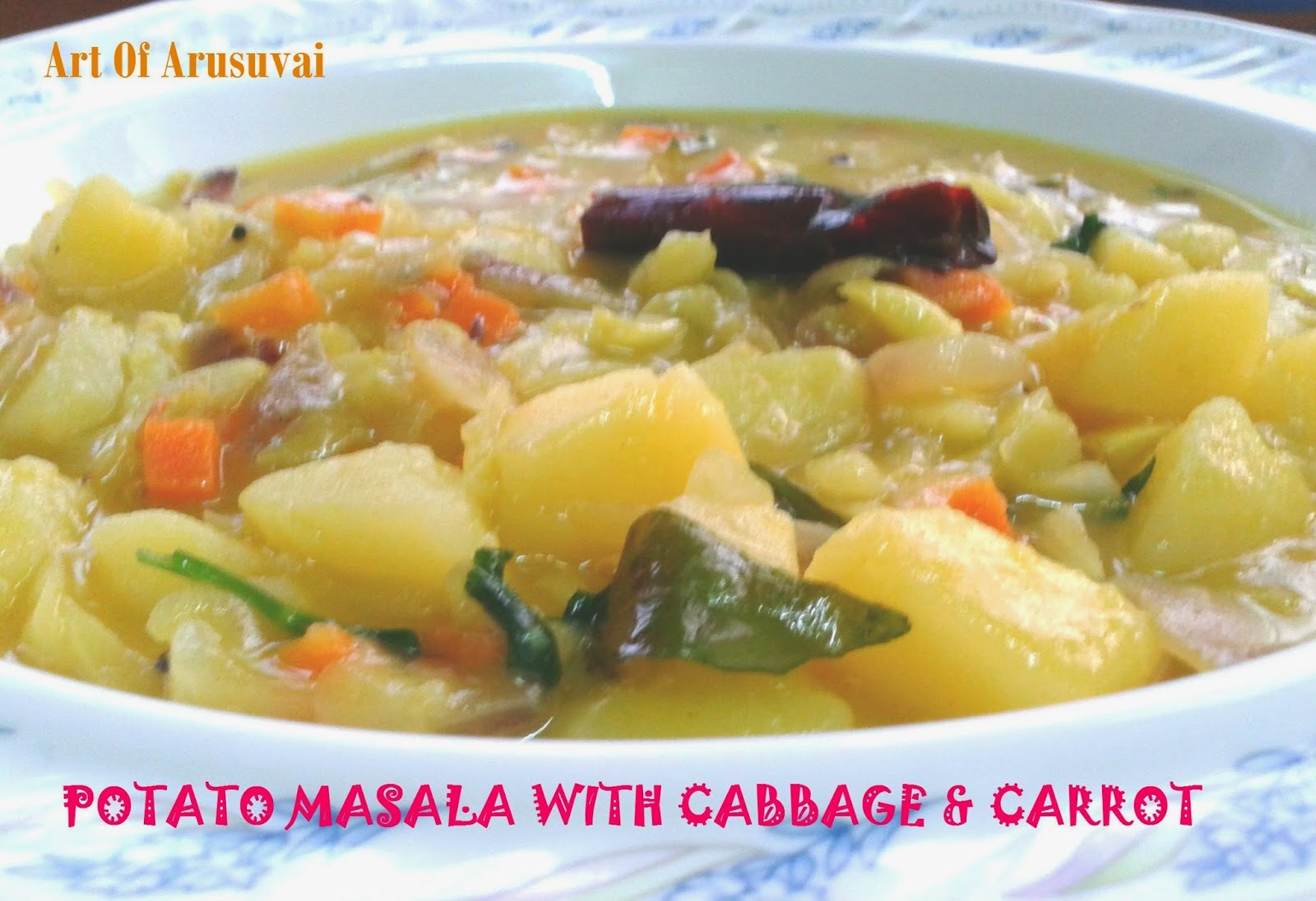 ^ POTATO MASALA WITH CABBAGE & CARROT ^