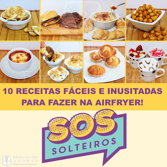 Matéria SOS Solteiros: 10 Receitas Fáceis e Inusitadas para fazer na AirFryer