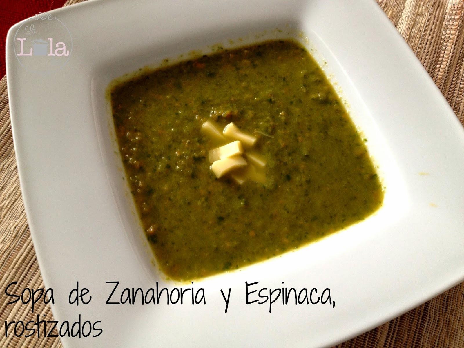 Sopa de Zanahoria y Espinaca, rostizados