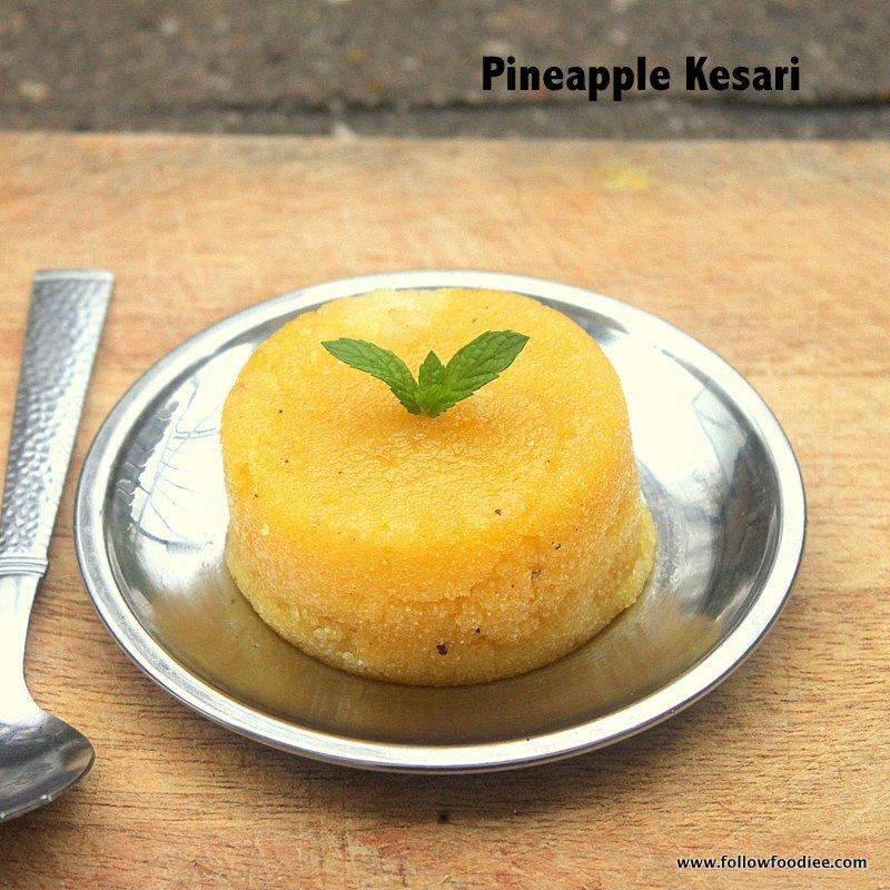 PINEAPPLE KESARI | HOW TO MAKE KESARI RECIPE | INDIAN SWEETS RECIPES